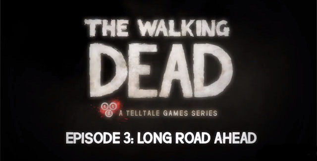 The Walking Dead Game Episode 3 Walkthrough