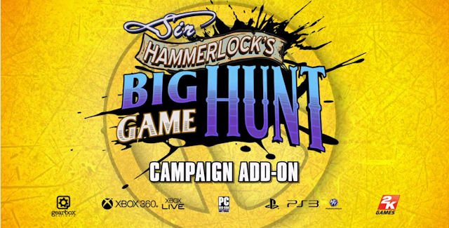 Borderlands 2: Sir Hammerlock's Big Game Hunt Walkthrough