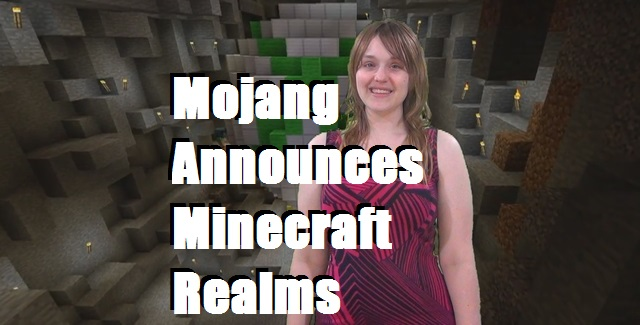 Mojang Announces Minecraft Realms