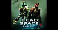 Dead Space 3 Awakened Walkthrough
