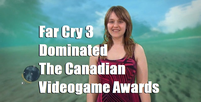 Far Cry 3 Dominated The Canadian Videogame Awards