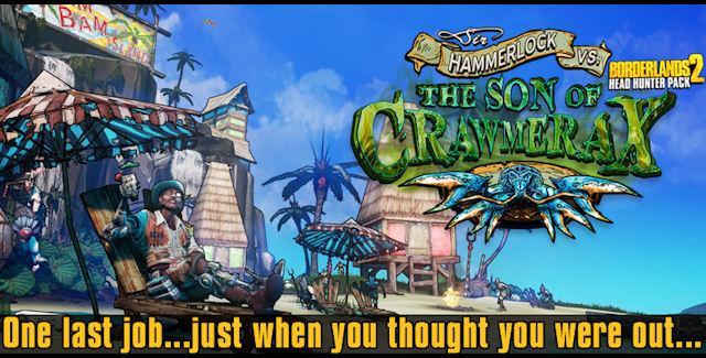 Borderlands 2: Sir Hammerlock Versus the Son of Crawmerax Walkthrough