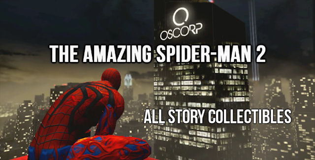 The Amazing Spider-Man 2 Game Audio Logs & Jameson's Photos Locations Guide