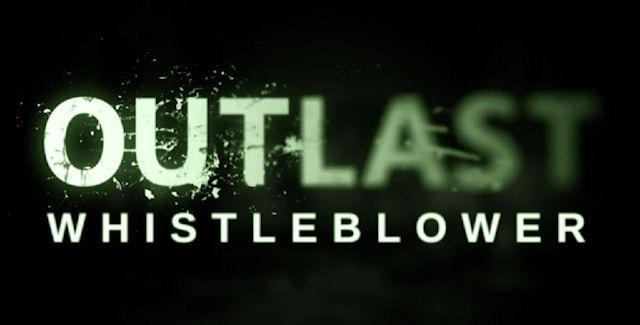 Outlast Whistleblower Walkthrough