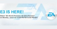 E3 2014 EA Press Conference Roundup