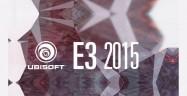 E3 2015 Ubisoft Press Conference Roundup