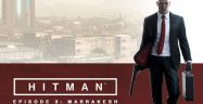 Hitman 2016 Episode 3 Walkthrough