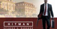 Hitman 2016 Episode 4 Walkthrough
