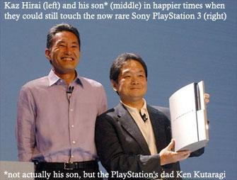 Kaz Hirai cannot give son PS3