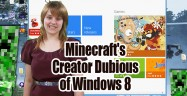 Minecraft's Creator Dubious of Windows 8