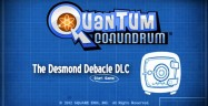 Quantum Conundrum: The Desmond Debacle Walkthrough
