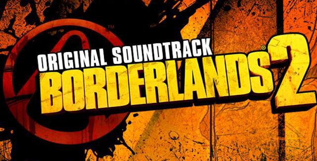 Borderlands 2 Soundtrack