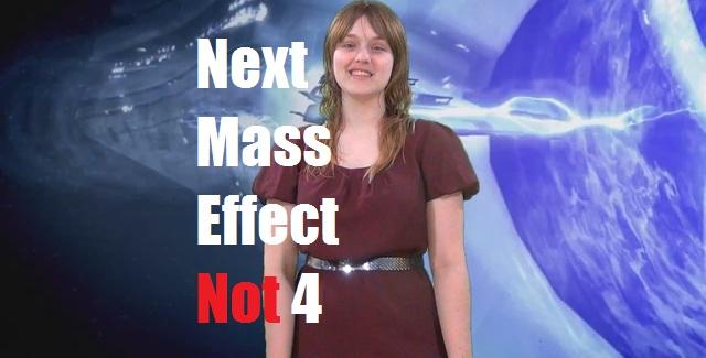 Next Mass Effect Not 4
