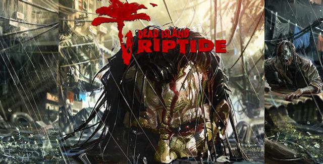Dead Island Riptide Strategy Guide