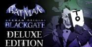 Batman: Arkham Origins Blackgate Deluxe Edition Achievements Guide