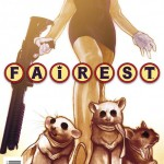 Three Blind Mice on Fairest cover 25