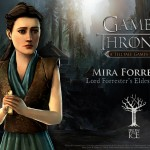Telltale Game of Thrones Mira Forrester