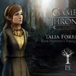 Telltale Game of Thrones Talia Forrester