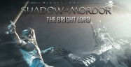 Middle Earth: Shadow of Mordor - The Bright Lord Walkthrough