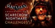 Batman: Arkham Knight Scarecrow Nightmare Missions Walkthrough