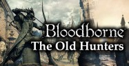Bloodborne: The Old Hunters Trophies Guide