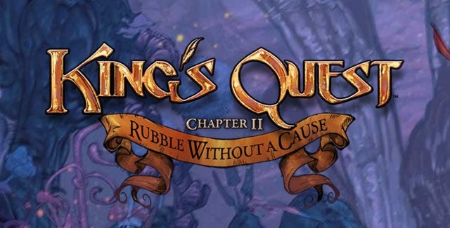 King's Quest 2015: Chapter 2 Walkthrough
