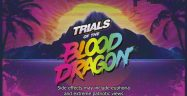 Trials of the Blood Dragon Achievements Guide
