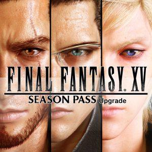 Final Fantasy XV Season Pass Upgrade