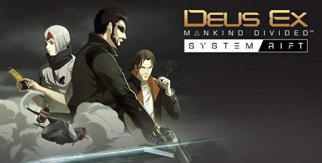 Deus Ex: Mankind Divided - System Rift Walkthrough