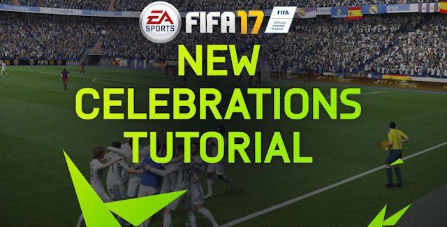 How To Unlock FIFA 17 Celebrations