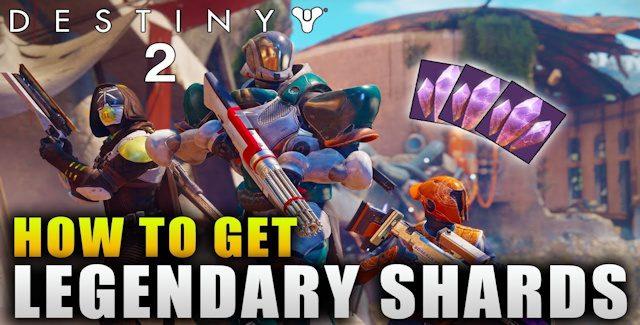 Destiny 2 Legendary Shards Farming Guide