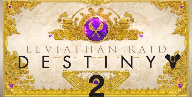 Destiny 2 Leviathan Raid Guide