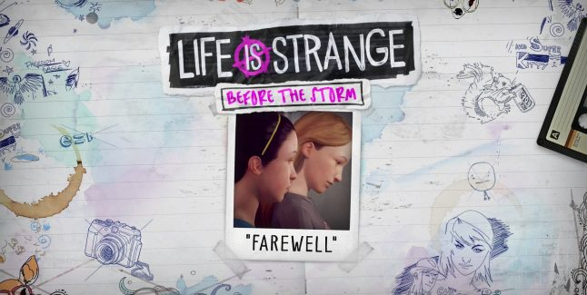 Life Is Strange: Before the Storm Bonus Episode Farewell Release Date