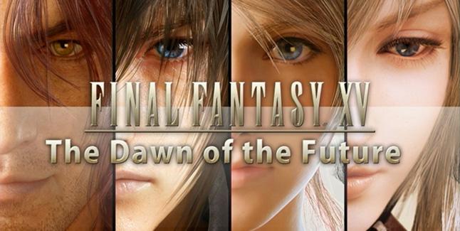 Final Fantasy XV The Dawn of the Future Banner