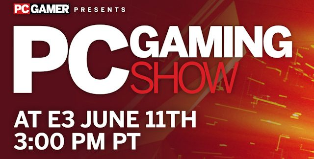 E3 2018 PC Gaming Show Press Conference Roundup
