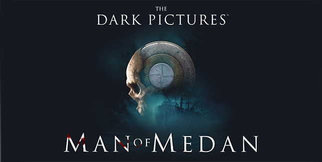 The Dark Pictures Man of Medan Banner