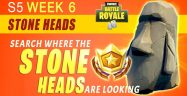 Fortnite Season 5 Week 6 Challenges: Battle Star Treasure Map & Stone Heads Locations Guide
