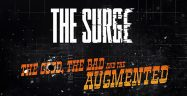 The Surge The Good the Bad and the Augmented Banner