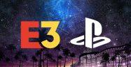 Sony Drops E3