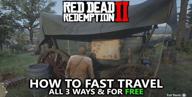 How To Fast Travel In Red Dead Redemption 2