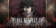 Final Fantasy XV Episode Ardyn Prologue Banner