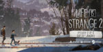 Life Is Strange 2 Episode 2 Walkthrough