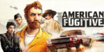 American Fugitive Key Art Banner