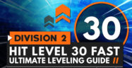 The Division 2: How To Level Up Fast Guide