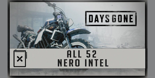 Days Gone Nero Intel Locations Guide