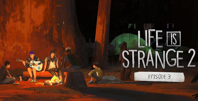 Life Is Strange 2 Episode 3 Walkthrough