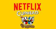 Cuphead Netflix Banner