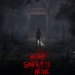 Home Sweet Home Episode II Poster 4