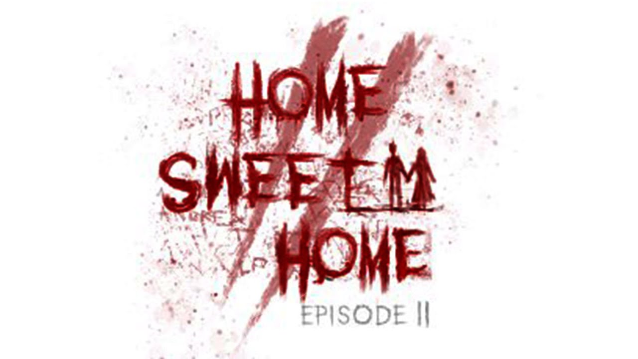 Home Sweet Home Episode II Release Date Announced