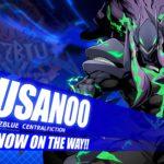 BlazBlue Cross Tag Battle Susanoo